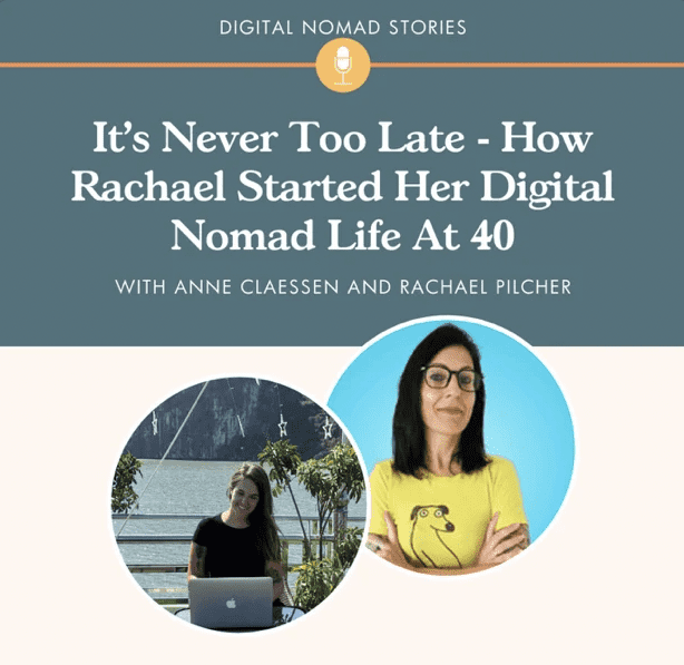 is it too late to start being a digital nomad